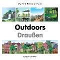 My First Bilingual Book-Outdoors (English-German) (My First Bilingual Book)