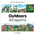 My First Bilingual Book-Outdoors (English-Italian) (My First Bilingual Book)