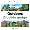 My First Bilingual Book-Outdoors (English-Somali) (My First Bilingual Book)