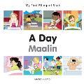 My First Bilingual Book-A Day (English-Somali) (My First Bilingual Book)