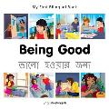 My First Bilingual Book-Being Good (English-Bengali)