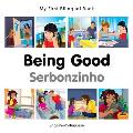 My First Bilingual Book-Being Good (English-Portuguese)