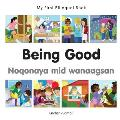My First Bilingual Book-Being Good (English-Somali) (My First Bilingual Book)