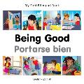 My First Bilingual Book Being Good English Spanish