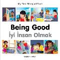 My First Bilingual Book-Being Good (English-Turkish) (My First Bilingual Book)