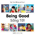 My First Bilingual Book-Being Good (English-Vietnamese) (My First Bilingual Book)