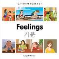 My First Bilingual Book-Feelings (English-Korean)