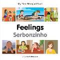 My First Bilingual Book-Feelings (English-Portuguese)