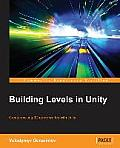 Building Levels in Unity