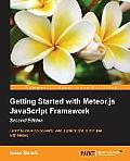 Getting Started with Meteor Js JavaScript Framework Second Edition