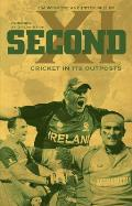 Second XI: Cricket in Its Outposts