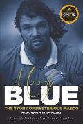 Moody Blue: The Story of Mysterious Marco