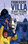 The Glory of the Fa Cup: From Ricky Villa to Dave Beasant