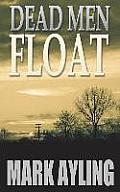 Dead Men Float