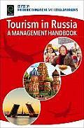 Tourism in Russia: A Management Handbook
