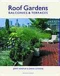 Roof Gardens Balconies & Terraces