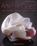Artists In Glass Late Twentieth Centur