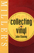 Collecting Vinyl (Miller's Collector's Guides)