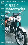 Millers Classic Motorcycles Guide 2005 2006