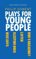 Plays for Young People: Who's Breaking?, Listen, Sleeping Dogs, Wise Guys