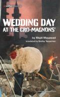 Wedding Day At the Cromagnons