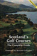 Scotlands Golf Courses The Complete Guide