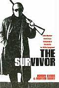 The Survivor: Blue Murder, Bent Cops, Vengeance, Vendetta in 1960s Gangland
