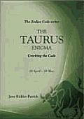 The Taurus Enigma