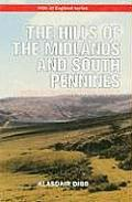 The Hills of the Midlands and South Pennines: A Guide to Summits Under 2,000ft