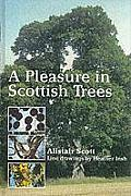 A Pleasure in Scottish Trees