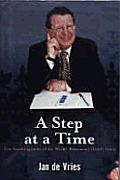 A Step at the Time: The Autobiography of the World-Renowned Health Guru