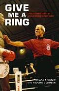 Give Me a Ring: The Autobiography of Star Referee Mickey Vann