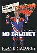 No Baloney: From Peckham to Las Vegas