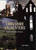Yorkshire Encounters