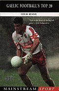 Gaelic Football's Top 20 (Mainstream Sport)