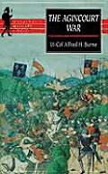 Agincourt War A Military History Of The