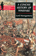 Concise History Of Warfare