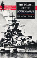 Drama of the Scharnhorst A Factual Account from the German Viewpoint