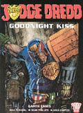 Goodnight Kiss Featuring Judge Dredd