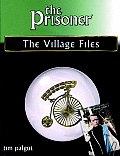 Prisoner The Village Files