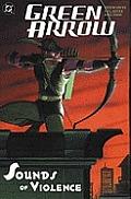 Green Arrow Sounds of Violence