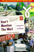 Don't Mention the War!: A Shameful European Adventure
