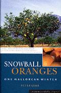 Snowball Oranges One Mallorcan Winter