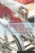 Monkeys In The Rain