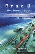 Brazil Life Blood Soul