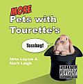 More Pets With Tourette's