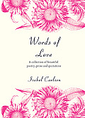 Words of Love: A Collection of Beautiful Poetry, Prose and Quotations Cover