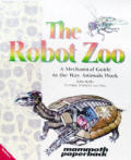 Robot Zoo A Mechanical Guide To The Way Animal