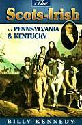 Scots-Irish in Kentucky Pennsylvania (Scots-Irish Chronicles)