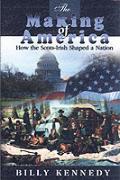 The Making of America (Scots-Irish Chronicles)